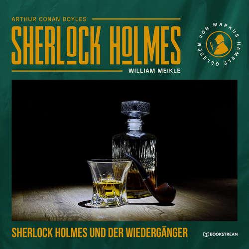 Hoerbuch Sherlock Holmes und der Wiedergänger - Arthur Conan Doyle - Markus Hamele