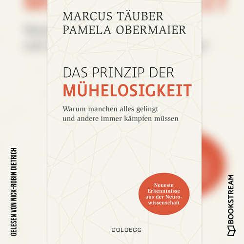 Hoerbuch Das Prinzip der Mühelosigkeit - Warum manchen alles gelingt und andere immer kämpfen müssen - Marcus Täuber - Nick-Robin Dietrich