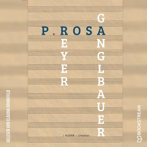 Hoerbuch P.ROSA - Textpartitur - Petra Ganglbauer - Claudia Rohnefeld