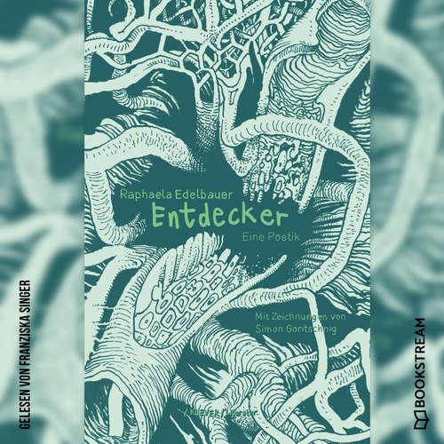 Hoerbuch Entdecker - Eine Poetik - Raphaela Edelbauer - Franziska Singer