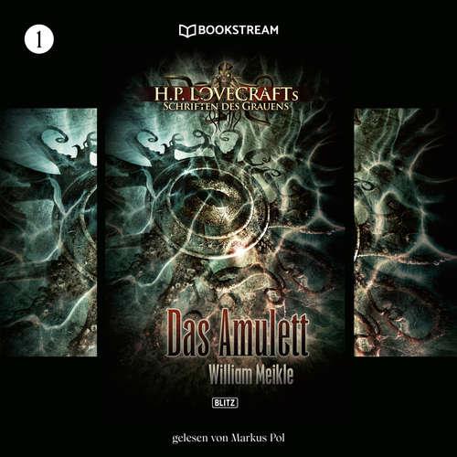 Hoerbuch Das Amulett - H. P. Lovecrafts Schriften des Grauens, Folge 1 - H. P. Lovecraft - Markus Pol