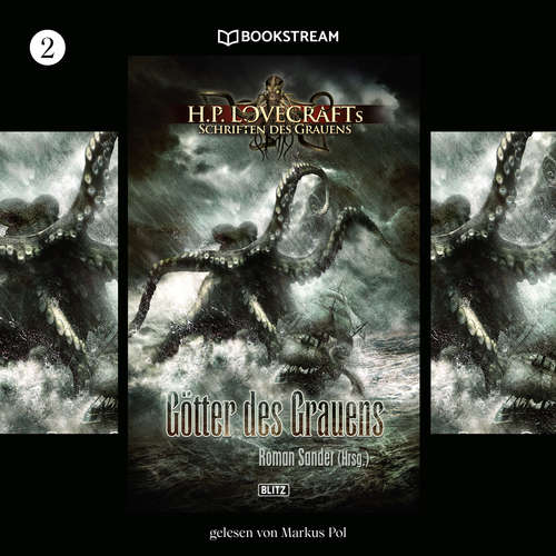 Hoerbuch Götter des Grauens - H. P. Lovecrafts Schriften des Grauens, Folge 2 - H. P. Lovecraft - Markus Pol