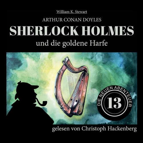 Hoerbuch Sherlock Holmes und die goldene Harfe - Die neuen Abenteuer, Folge 13 - Arthur Conan Doyle - Christoph Hackenberg