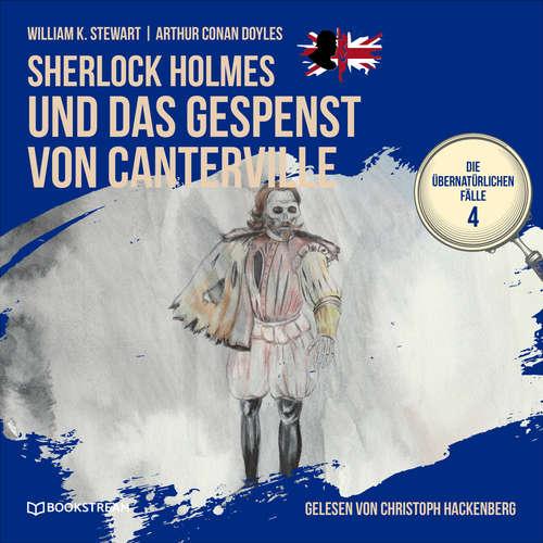 Hoerbuch Sherlock Holmes und das Gespenst von Canterville - Die übernatürlichen Fälle, Folge 4 - Arthur Conan Doyle - Christoph Hackenberg