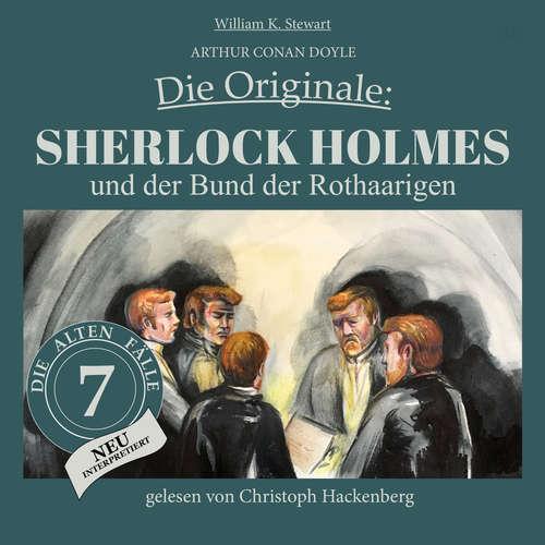 Hoerbuch Sherlock Holmes und der Bund der Rothaarigen - Die Originale: Die alten Fälle neu, Folge 7 - Arthur Conan Doyle - Christoph Hackenberg