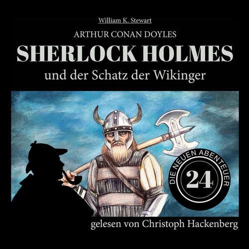 Hoerbuch Sherlock Holmes und der Schatz der Wikinger - Die neuen Abenteuer, Folge 24 - Arthur Conan Doyle - Christoph Hackenberg