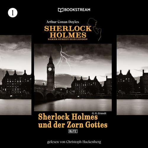 Hoerbuch Sherlock Holmes und der Zorn Gottes - Sherlock Holmes - Baker Street 221B London, Folge 1 - Arthur Conan Doyle - Christoph Hackenberg