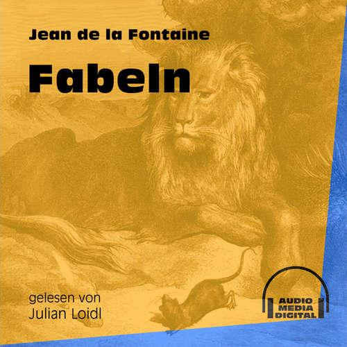 Hoerbuch Fabeln - Jean de La Fontaine - Julian Loidl