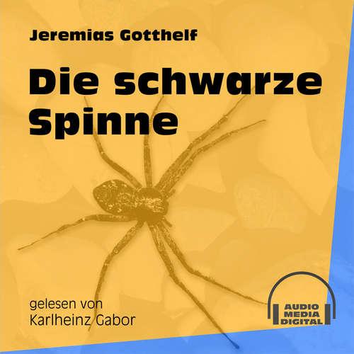Hoerbuch Die schwarze Spinne - Jeremias Gotthelf - Karlheinz Gabor