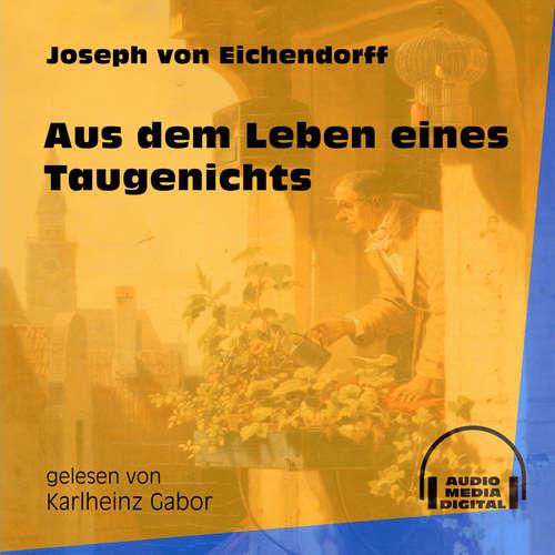 Hoerbuch Aus dem Leben eines Taugenichts - Joseph von Eichendorff - Karlheinz Gabor
