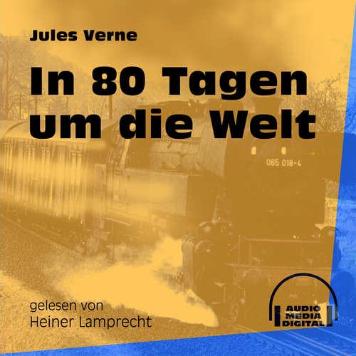 Hoerbuch In 80 Tagen um die Welt - Jules Verne - Heiner Lamprecht
