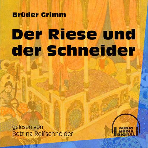 Hoerbuch Der Riese und der Schneider - Brüder Grimm - Bettina Reifschneider