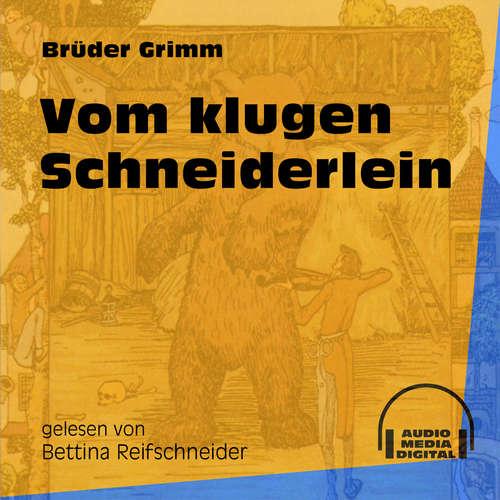 Hoerbuch Vom klugen Schneiderlein - Brüder Grimm - Bettina Reifschneider