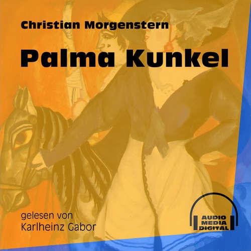 Hoerbuch Palma Kunkel - Christian Morgenstern - Karlheinz Gabor
