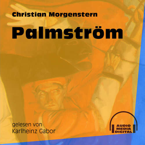 Hoerbuch Palmström - Christian Morgenstern - Karlheinz Gabor