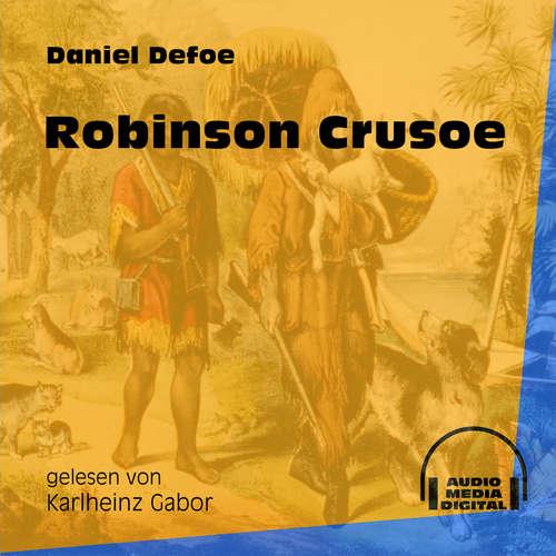 Hoerbuch Robinson Crusoe - Daniel Defoe - Karlheinz Gabor