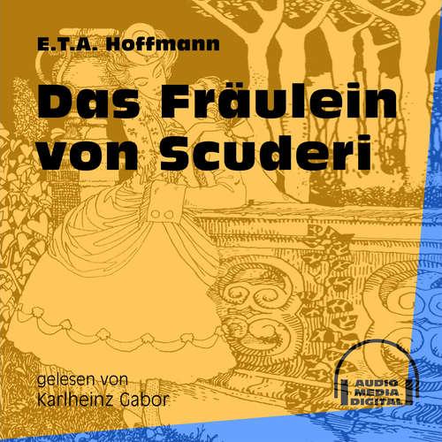 Hoerbuch Das Fräulein von Scuderi - E.T.A. Hoffmann - Karlheinz Gabor
