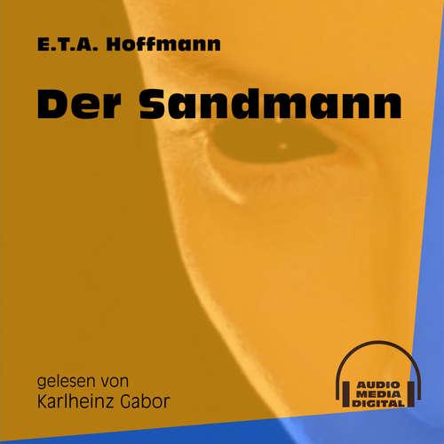 Hoerbuch Der Sandmann - E.T.A. Hoffmann - Karlheinz Gabor