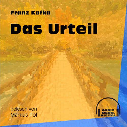 Hoerbuch Das Urteil - Franz Kafka - Markus Pol