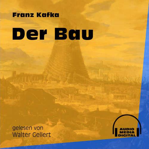 Hoerbuch Der Bau - Franz Kafka - Walter Gellert