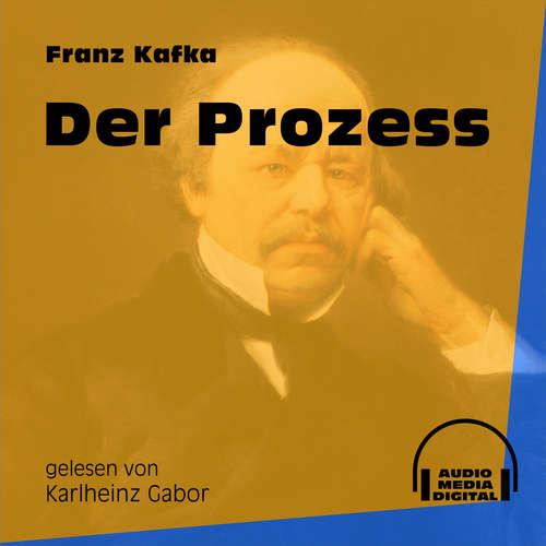 Hoerbuch Der Prozess - Franz Kafka - Karlheinz Gabor