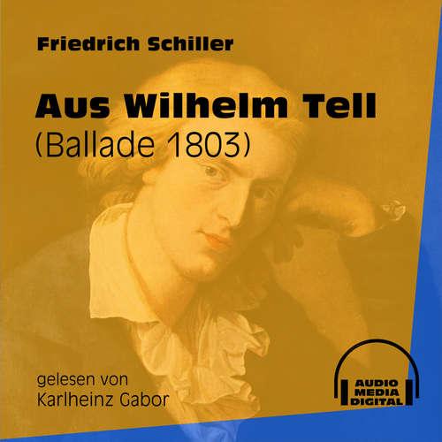 Hoerbuch Aus Wilhelm Tell - Ballade 1803 - Friedrich Schiller - Karlheinz Gabor
