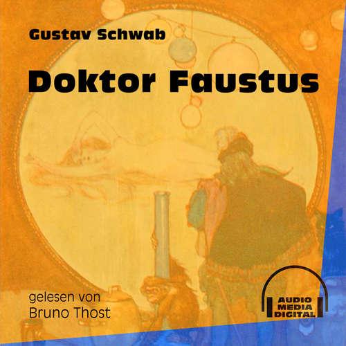 Hoerbuch Doktor Faustus - Gustav Schwab - Bruno Thost