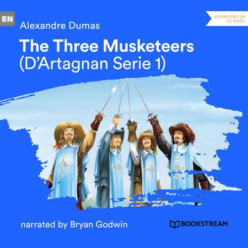 Audiobook The Three Musketeers - D'Artagnan Series, Vol. 1 - Alexandre Dumas - Bryan Godwin