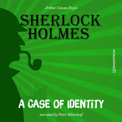 Audiobook A Case of Identity - Arthur Conan Doyle - Peter Silverleaf