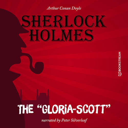 """Audiobook The """"Gloria-Scott"""" - Arthur Conan Doyle - Peter Silverleaf"""