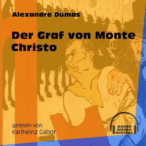 Hoerbuch Der Graf von Monte Christo - Alexandre Dumas - Karlheinz Gabor