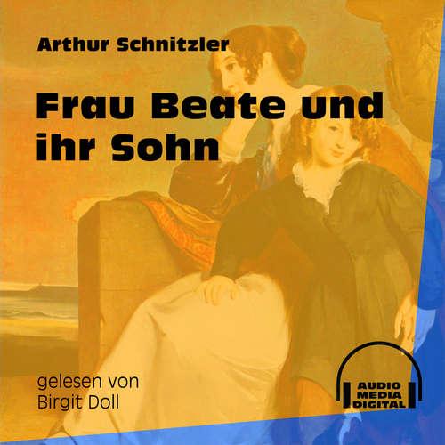Hoerbuch Frau Beate und ihr Sohn - Arthur Schnitzler - Birgit Doll