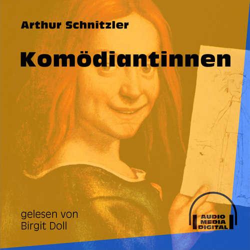 Hoerbuch Komödiantinnen - Arthur Schnitzler - Birgit Doll