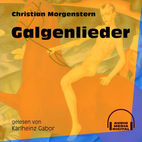 Hoerbuch Galgenlieder - Christian Morgenstern - Karlheinz Gabor