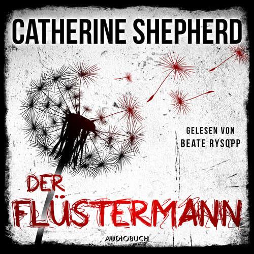 Hoerbuch Der Flüstermann - Ein Fall für Laura Kern, Band 3 - Catherine Shepherd - Beate Rysopp