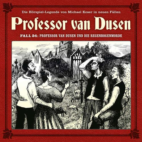Hoerbuch Professor van Dusen, Die neuen Fälle, Fall 24: Professor van Dusen und die Regenbogenmorde - Marc Freund - Bernd Vollbrecht
