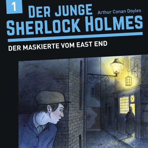 Hoerbuch Der junge Sherlock Holmes, Folge 1: Der Maskierte vom East End - David Bredel - Charles Rettinghaus