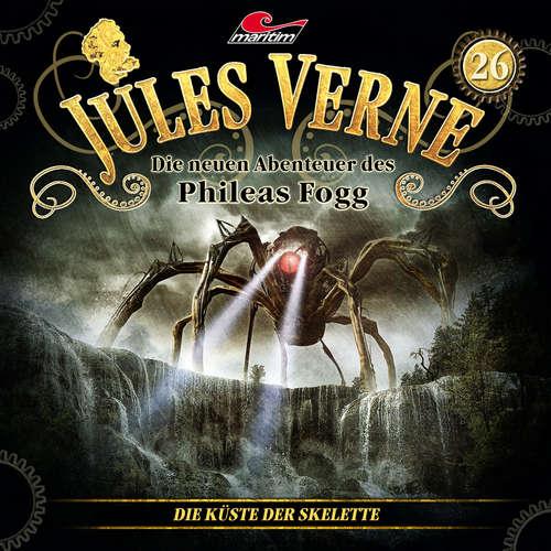 Hoerbuch Jules Verne, Die neuen Abenteuer des Phileas Fogg, Folge 26: Die Küste der Skelette - Marc Freund - Christian Brückner