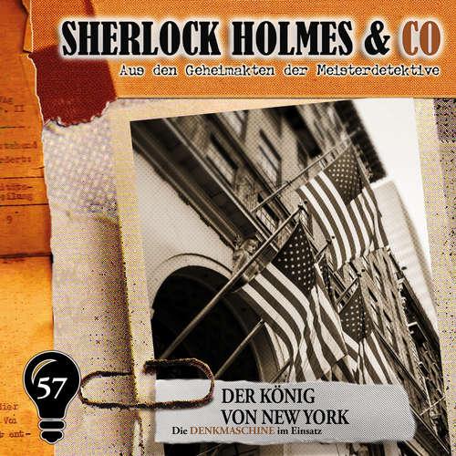 Hoerbuch Sherlock Holmes & Co, Folge 57: Der König von New York - Markus Duschek - Martin Keßler