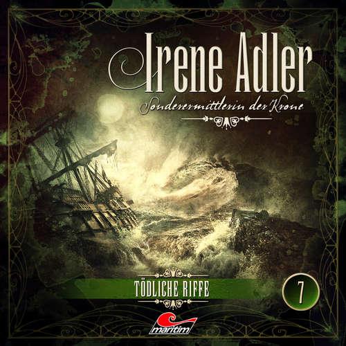 Hoerbuch Irene Adler, Sonderermittlerin der Krone, Folge 7: Tödliche Riffe - Marc Freund - Yvonne Greitzke
