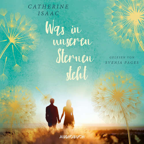 Hoerbuch Was in unseren Sternen steht - Catherine Isaac - Svenja Pages
