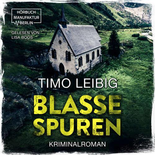 Hoerbuch Blasse Spuren - Timo Leibig - Lisa Boos