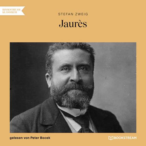 Hoerbuch Jaurès - Stefan Zweig - Peter Bocek