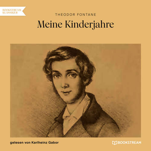 Hoerbuch Meine Kinderjahre - Theodor Fontane - Karlheinz Gabor