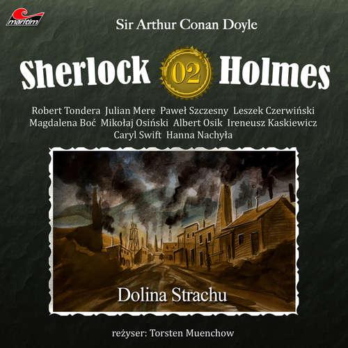 Hoerbuch Sherlock Holmes, Odcinek 2: Dolina Strachu - Sir Arthur Conan Doyle - Robert Tondera