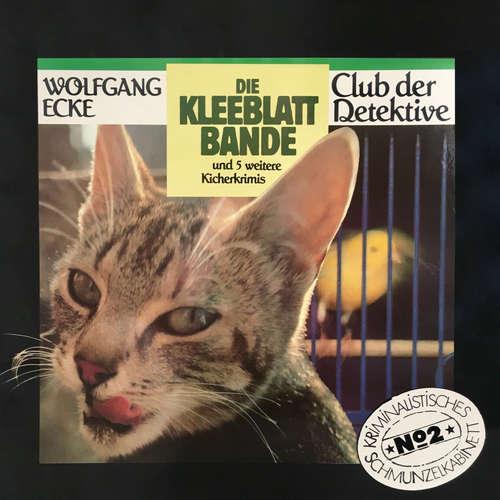 Hoerbuch Club der Detektive, Folge 2: Die Kleeblattbande und 5 weitere Kicherkrimis - Wolfgang Ecke - Christine Davis