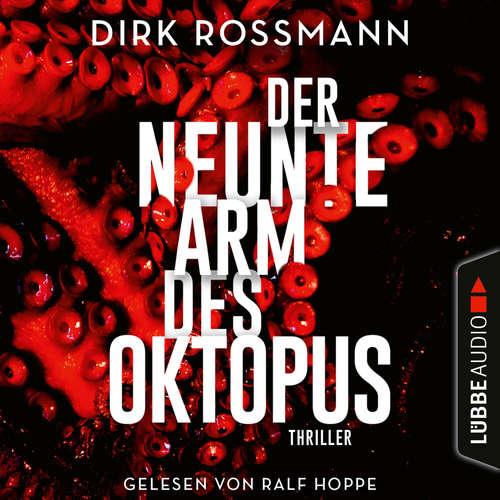 Hoerbuch Der neunte Arm des Oktopus - Dirk Rossmann - Ralf Hoppe