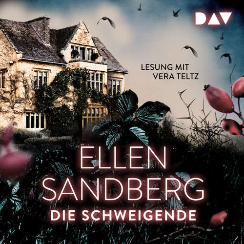 Hoerbuch Die Schweigende - Ellen Sandberg - Vera Teltz