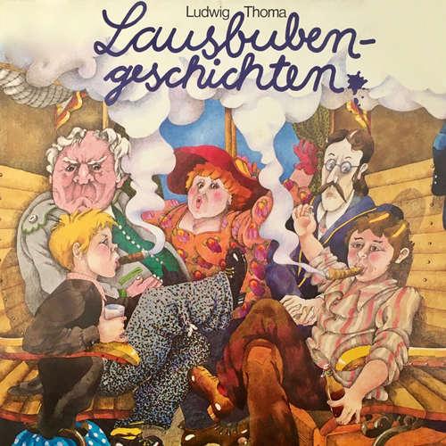 Hoerbuch Ludwig Thoma, Lausbubengeschichten - Ludwig Thoma - Wolfgang Kieling