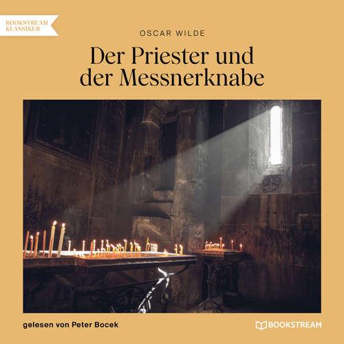 Hoerbuch Der Priester und der Messnerknabe - Oscar Wilde - Peter Bocek
